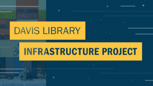 Logo for Davis Library Construction Project