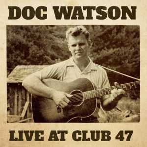 Album cover Doc Watson Live at Club 47