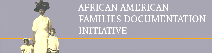 African American Families Documentation Initiative