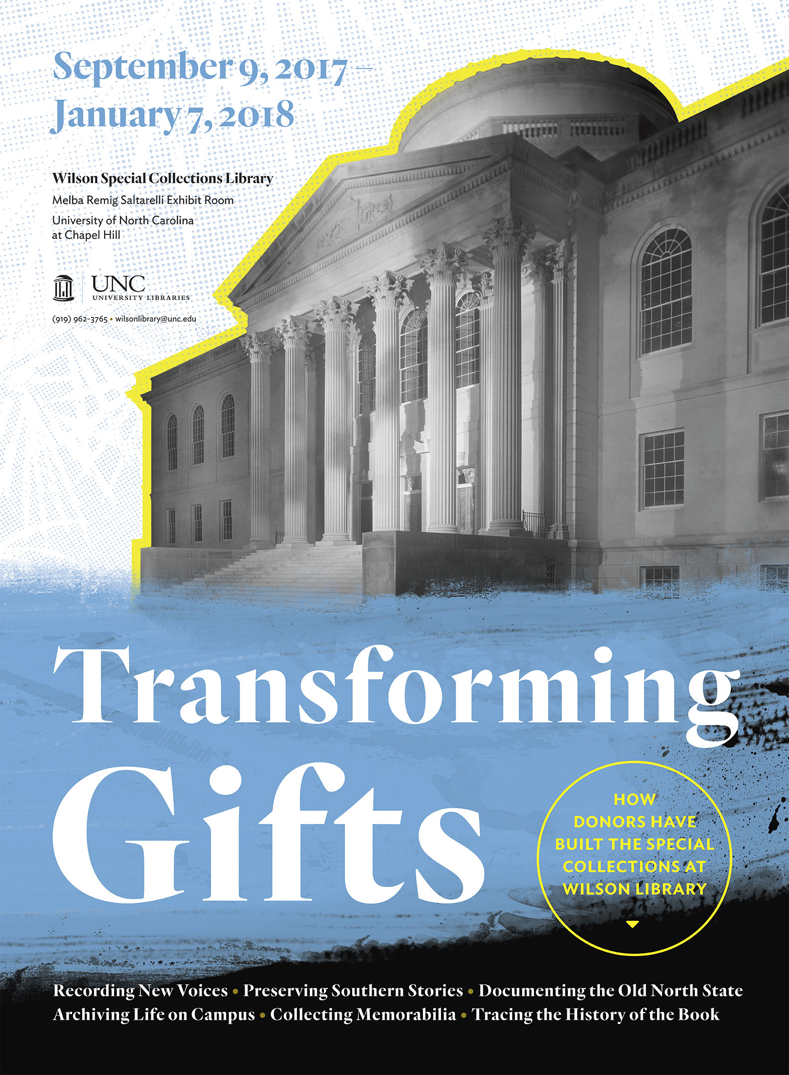 This is an image of the poster that advertised the Transforming Gifts exhibition. It shows an image of the Wilson Library outlined in yellow.