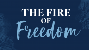 The Fire of Freedom