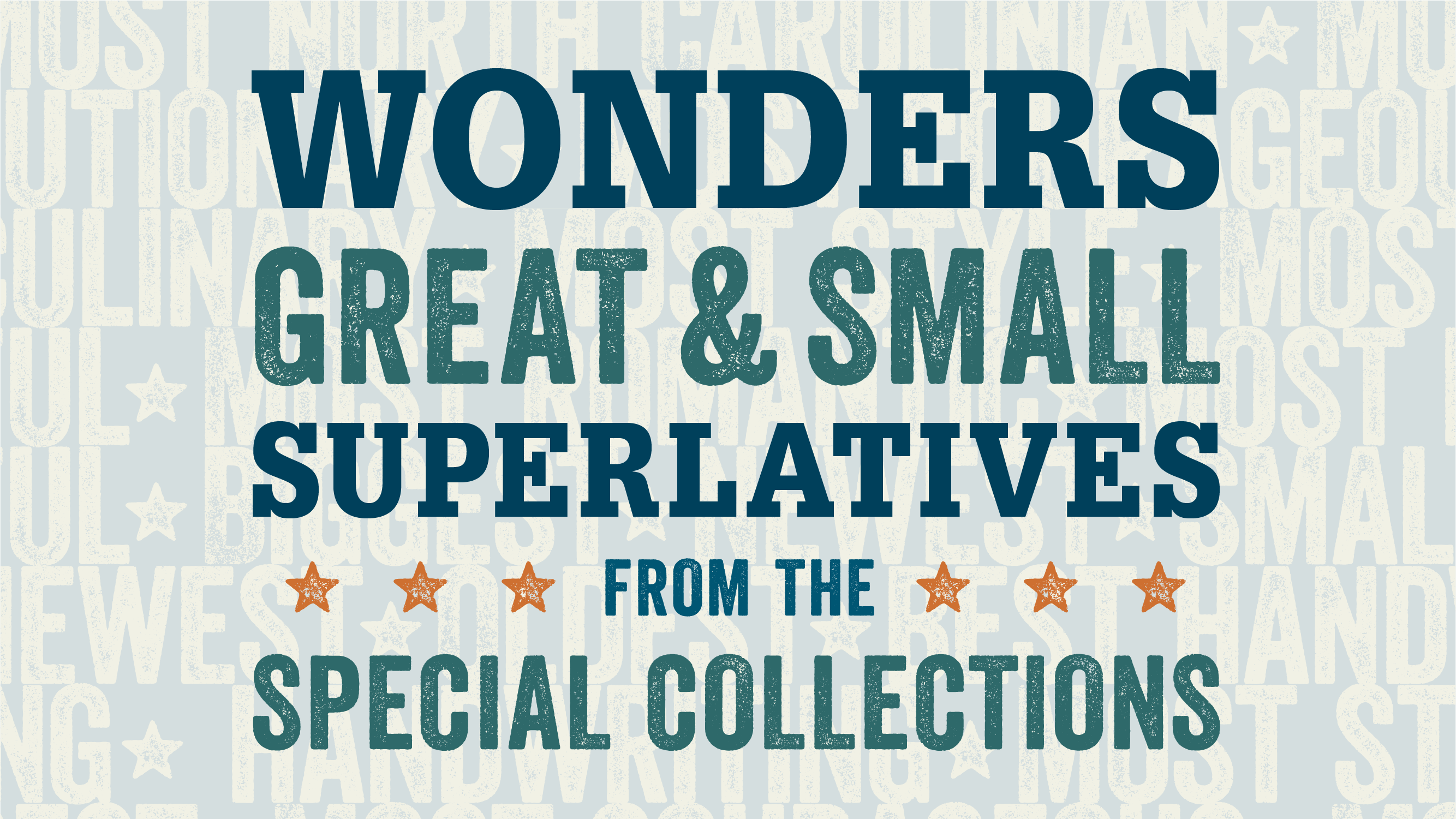 Wonders Great and Small: Superlatives from the Special Collections