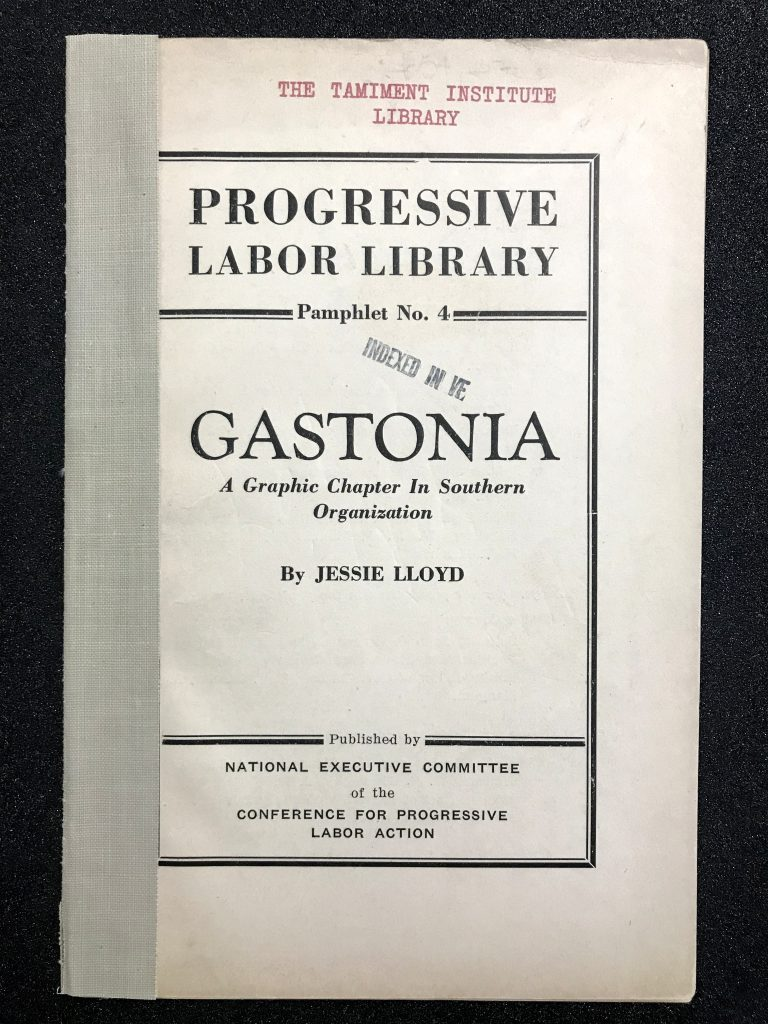 Gastonia: A Graphic Chapter in Southern Organization
