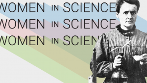 Wome in Science with picture of Marie Curie