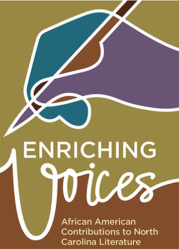 Enriching Voices: African American Contributions to North Carolina Literature poster