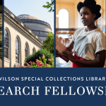 Wilson Special Collections Library Research Fellowships