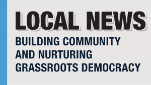 Local News Building Community and Nurturing Grassroots Democracy