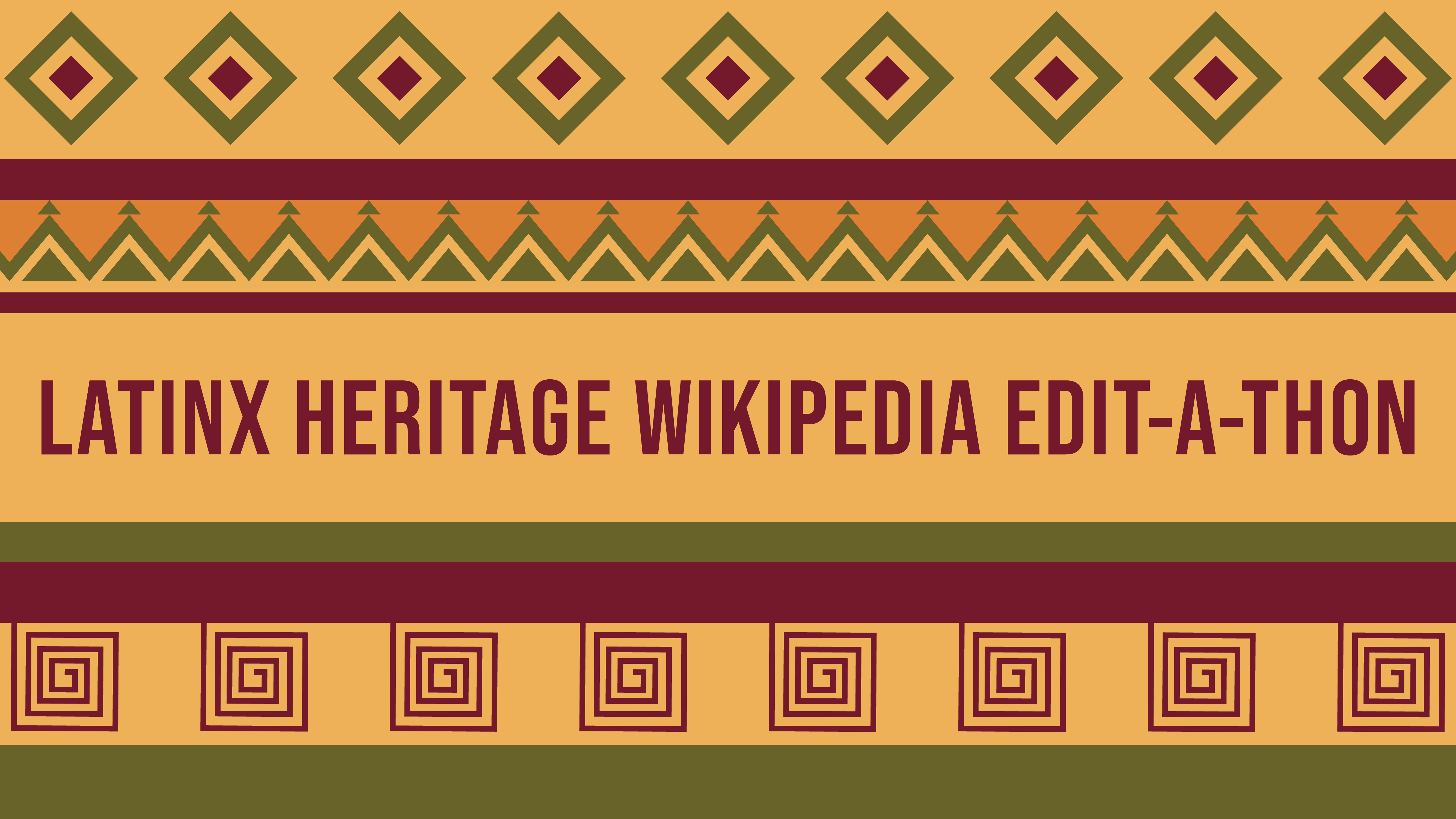 Help us improve Wikipedia articles about Latinx heritage