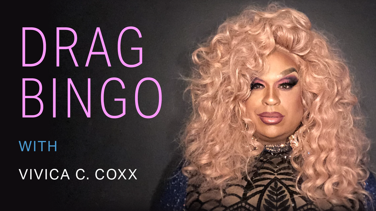 Drag Bingo with Vivica C. Coxx