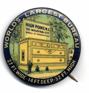 Pinback for World's Larges Bureau in High Point, NC