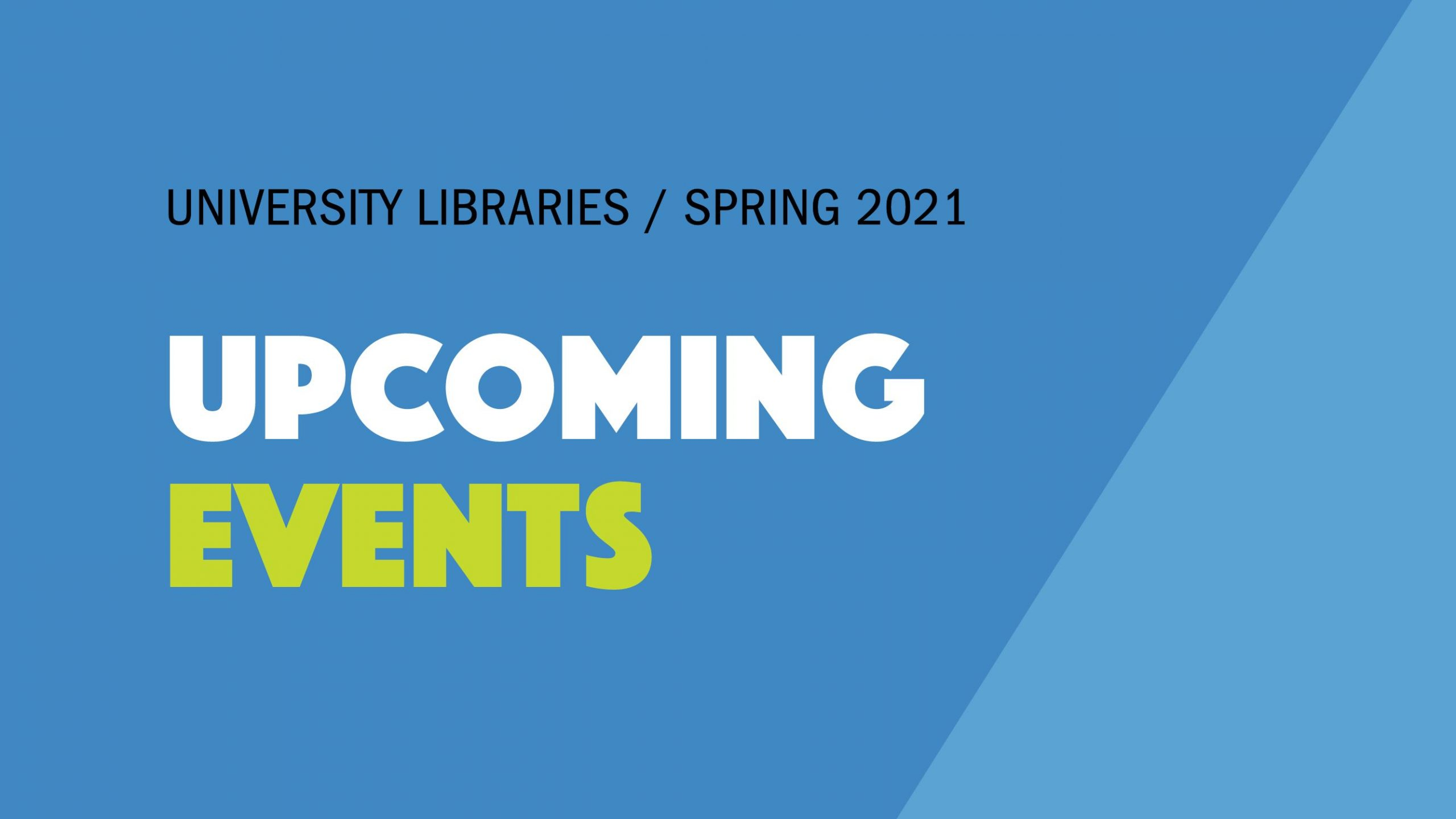 Spring 2021 Virtual Events