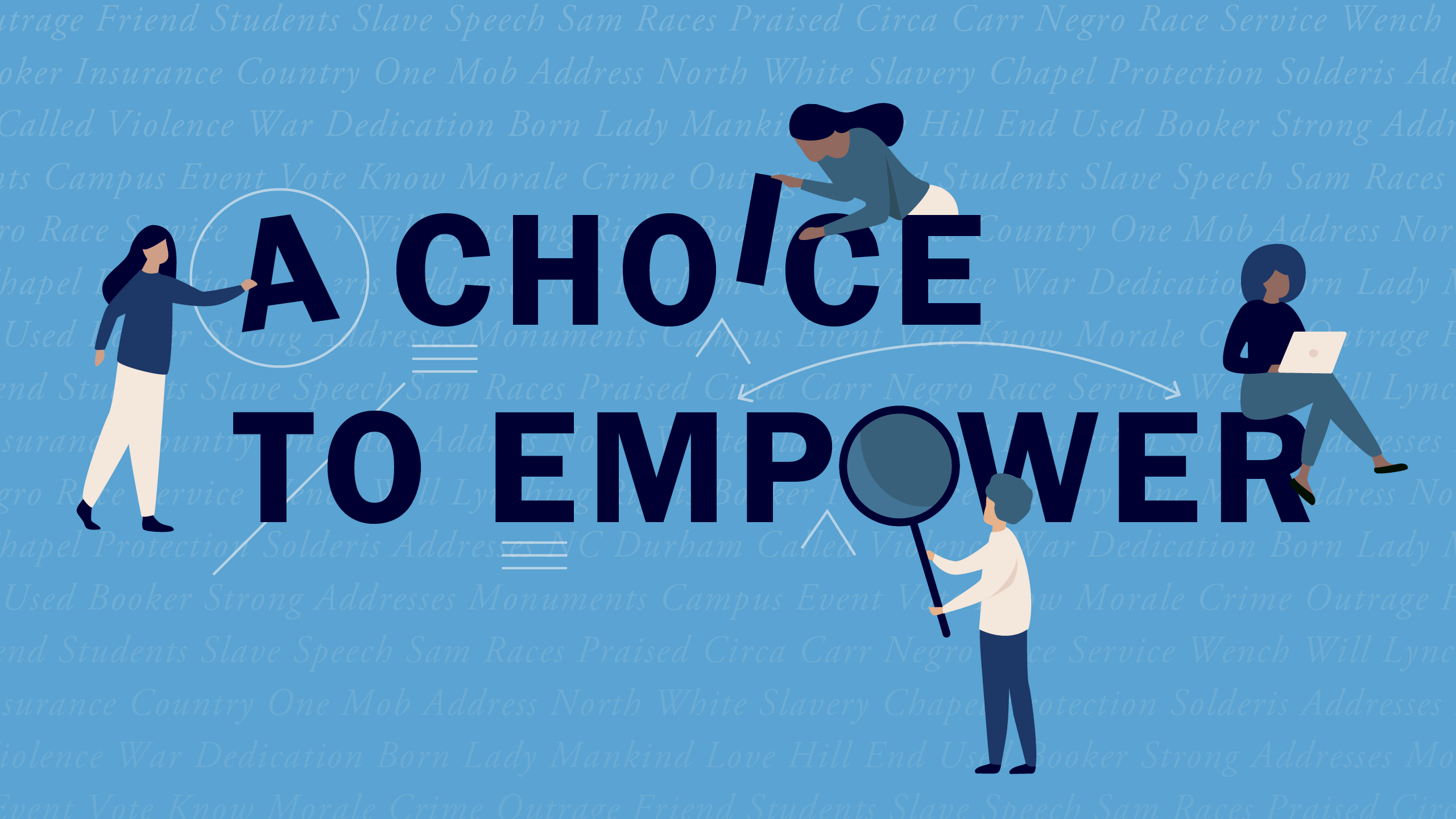 """text illustration of """"a choice to empower"""" words"""