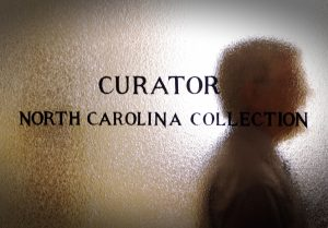 """Door with text """"curator North Carolina collection"""""""