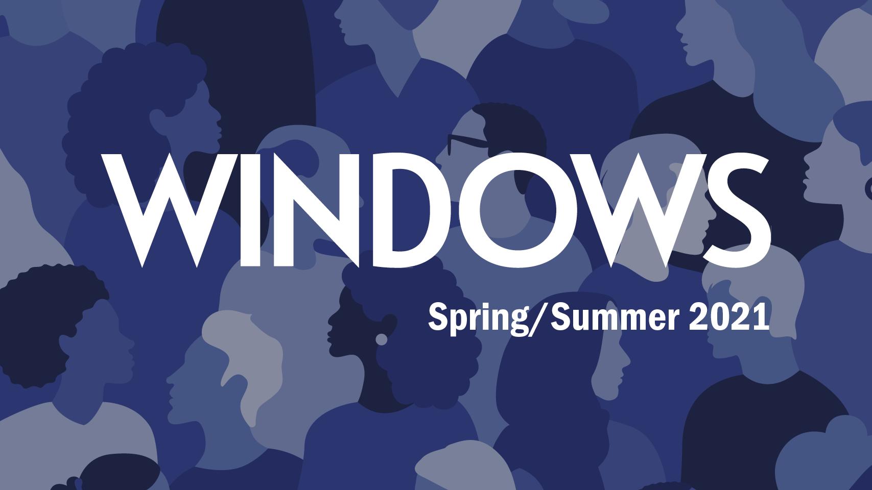 Windows Magazine Spring/Summer 2021