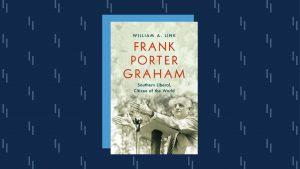 Cover of book on Frank Porter Graham