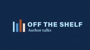 Off the Shelf Author Talks